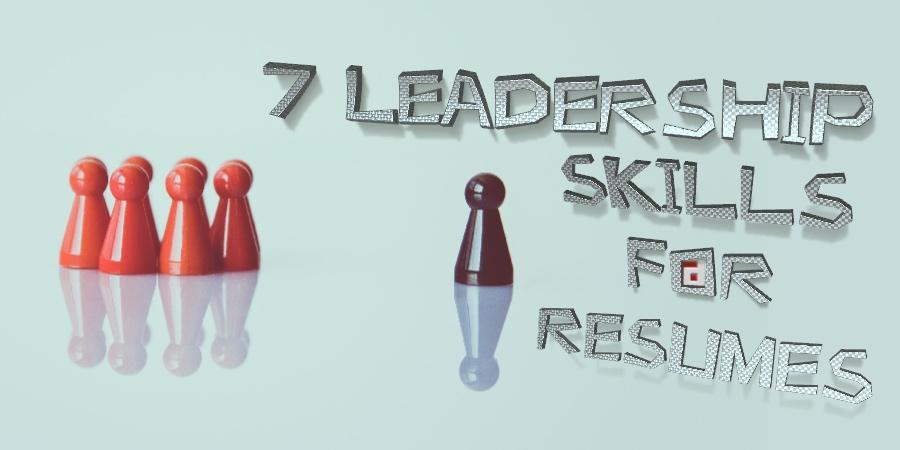 7 Leadership Skills For Resumes Fp Recruitment Agency