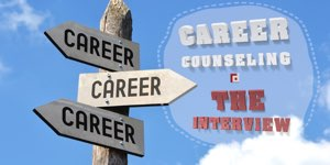 Career Counseling - The Interview