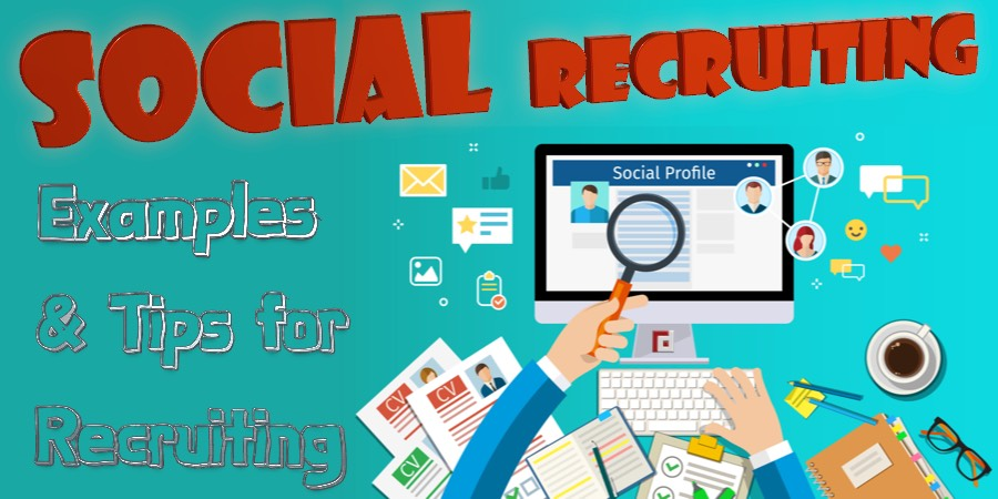Social Recruitment: Examples & Tips for Recruitment