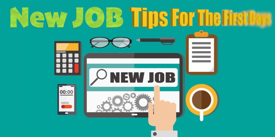 NEW JOB: Tips For The First Days