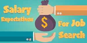 Salary Expectations For Job Search