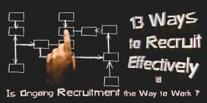 13 Ways to Recruit Effectively