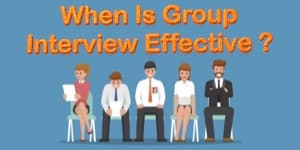 When Is Group Interview Effective?